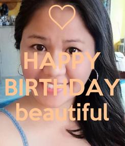 Poster:  HAPPY BIRTHDAY beautiful