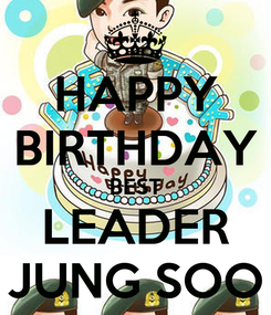 Poster: HAPPY BIRTHDAY BEST LEADER JUNG SOO