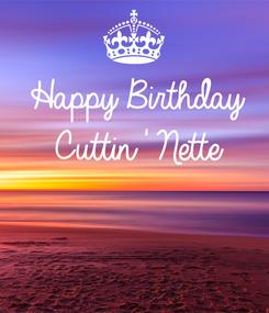 Poster: Happy Birthday Cuttin' Nette