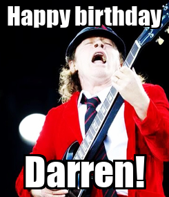 Poster: Happy birthday Darren!