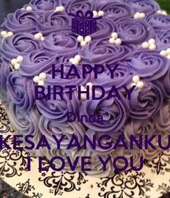 Poster: HAPPY BIRTHDAY Dinda KESAYANGANKU I LOVE YOU