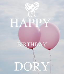 Poster: HAPPY   BIRTHDAY  DORY