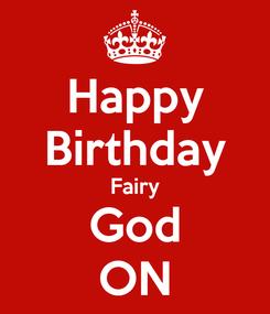 Poster: Happy Birthday Fairy God ON