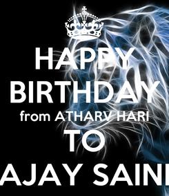 Poster: HAPPY BIRTHDAY from ATHARV HARI TO AJAY SAINI