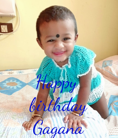 Poster:   Happy  birthday Gagana