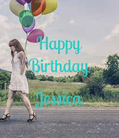 Poster: Happy Birthday  Jessica