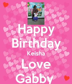 Poster: Happy Birthday Keisha Love Gabby