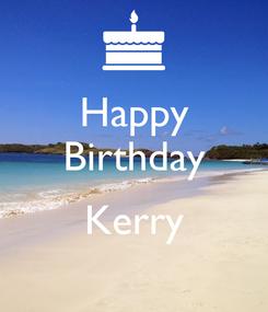Poster: Happy Birthday  Kerry