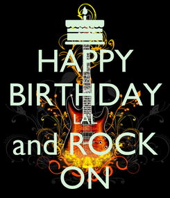 Poster: HAPPY BIRTHDAY LAL and ROCK ON