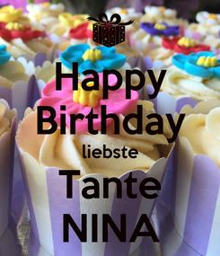 Poster: Happy Birthday liebste Tante NINA