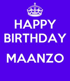 Poster: HAPPY BIRTHDAY  MAANZO