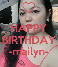 Poster:  HAPPY BIRTHDAY -mailyn-