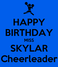 Poster: HAPPY BIRTHDAY MISS SKYLAR Cheerleader