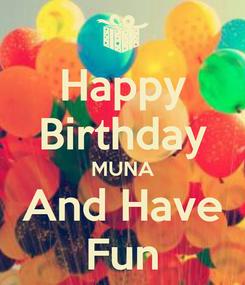 Poster: Happy Birthday MUNA And Have Fun