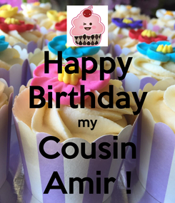Poster: Happy Birthday my Cousin Amir !