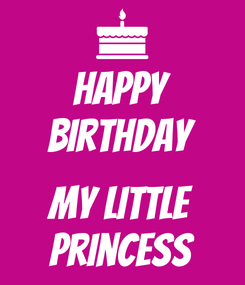 Poster: Happy Birthday  My little Princess