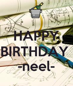 Poster:  HAPPY BIRTHDAY  -neel-