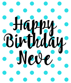 Poster: Happy Birthday Neve
