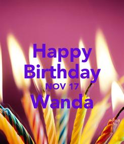 Poster: Happy Birthday NOV 17 Wanda
