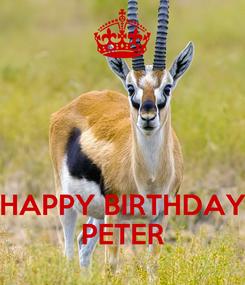 Poster:    HAPPY BIRTHDAY PETER