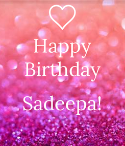 Poster: Happy Birthday  Sadeepa!