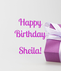 Poster: Happy Birthday  Sheila!