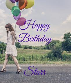 Poster: Happy Birthday   Starr