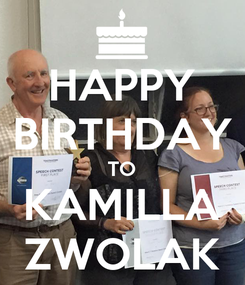 Poster: HAPPY BIRTHDAY TO KAMILLA ZWOLAK