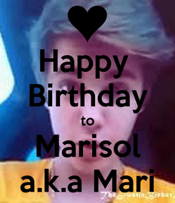 Poster: Happy  Birthday to Marisol a.k.a Mari