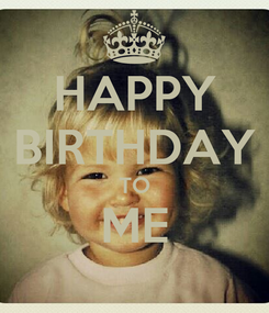Poster: HAPPY BIRTHDAY TO ME