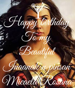 Poster: Happy birthday To my  Beautiful Inaanak n pinsan Micaela Rosana