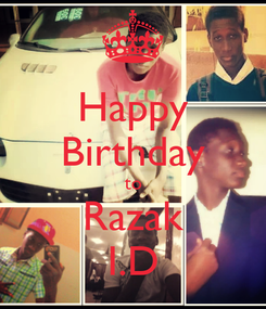 Poster: Happy Birthday to Razak I.D