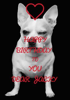 Poster: HAPPY BIRTHDAY  TO YOU DEAR  JACKY