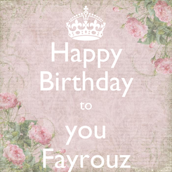 Poster: Happy Birthday to you Fayrouz