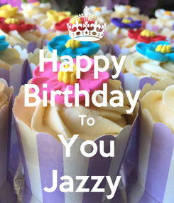 Poster: Happy  Birthday  To You Jazzy