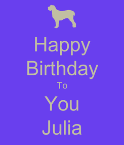 Poster: Happy Birthday To You Julia