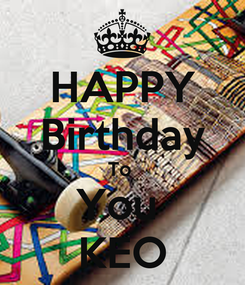 Poster: HAPPY Birthday To  You  KEO