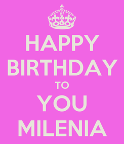 Poster: HAPPY BIRTHDAY TO YOU MILENIA