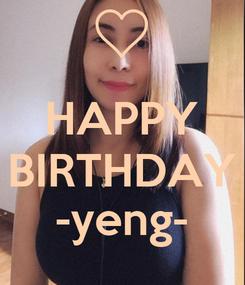 Poster:  HAPPY BIRTHDAY -yeng-