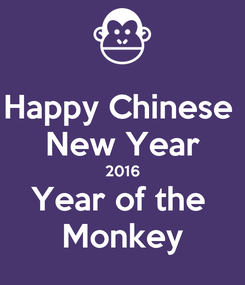 Poster: Happy Chinese  New Year 2016 Year of the  Monkey