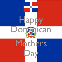 Poster: Happy Dominican  Mothers Day