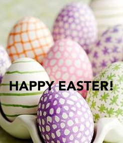 Poster:   HAPPY EASTER!