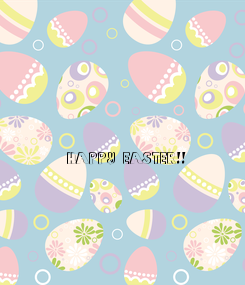 Poster: HAPPY EASTER!!