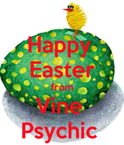 Poster: Happy  Easter from Vine  Psychic