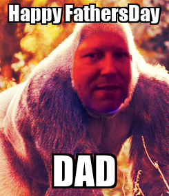 Poster: Happy FathersDay DAD