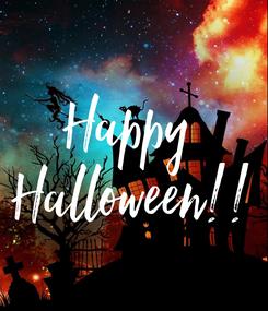 Poster: Happy  Halloween!!