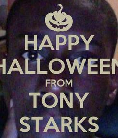 Poster: HAPPY HALLOWEEN FROM TONY STARKS