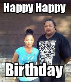 Poster: Happy Happy  Birthday
