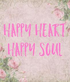 Poster: Happy Heart Happy soul