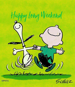 Poster:       Happy Long Weekend
